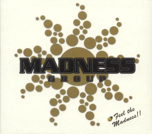 Madness Group Compilation 2005: Feel the Madness!!