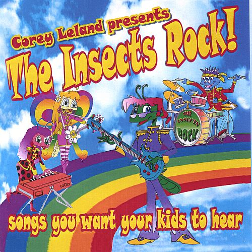 The Insects Rock! Songs You Want Your Kids to Hear, Vol. 1