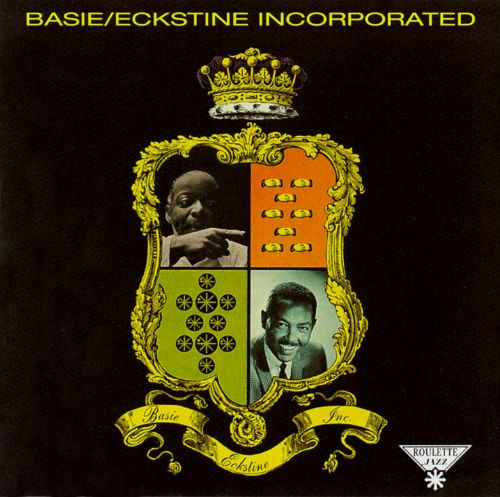 Basie and Eckstine, Inc.
