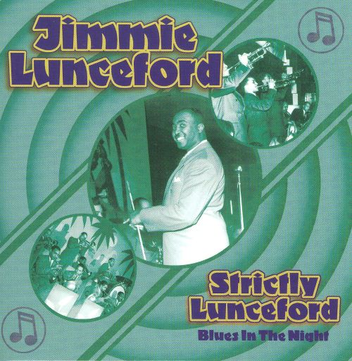 Strictly Lunceford: Blues in the Night