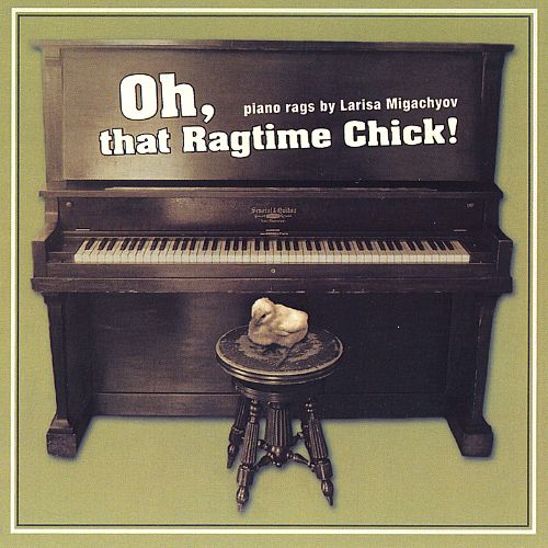 Oh, That Ragtime Chick!