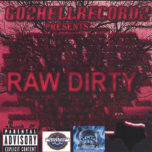 Go2hellrecordz Presents Raw Dirty