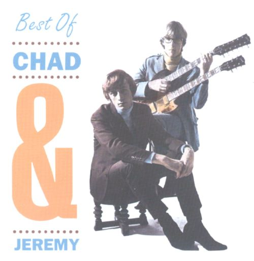 The Best of Chad & Jeremy [One Way]