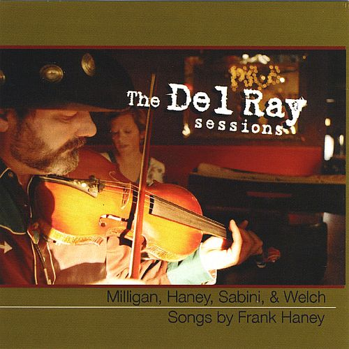The Del Ray Sessions: Songs by Frank Haney