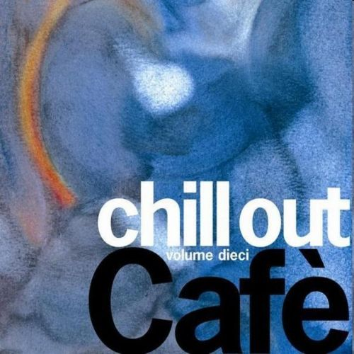 Irma Chill Out Café, Vol. 10