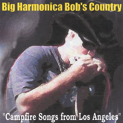 Campfire Songs from Los Angeles