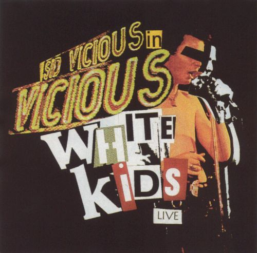 The Vicious White Kids: Live in Concert