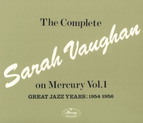 The Complete Sarah Vaughan on Mercury, Vol. 1