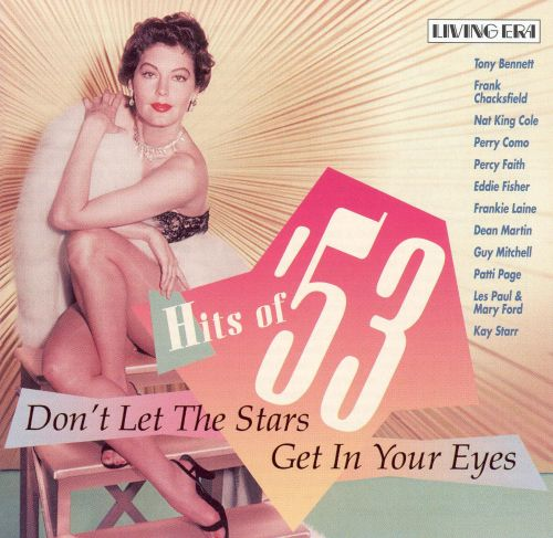 Hits of '53: Don't Let the Stars Get in Your Eyes