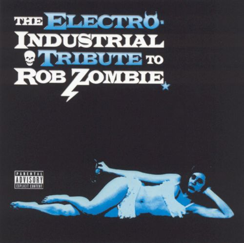 The Electro: Industrial Tribute to Rob Zombie