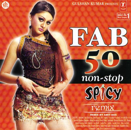 Fab 50 Non-Stop Spicy Remix