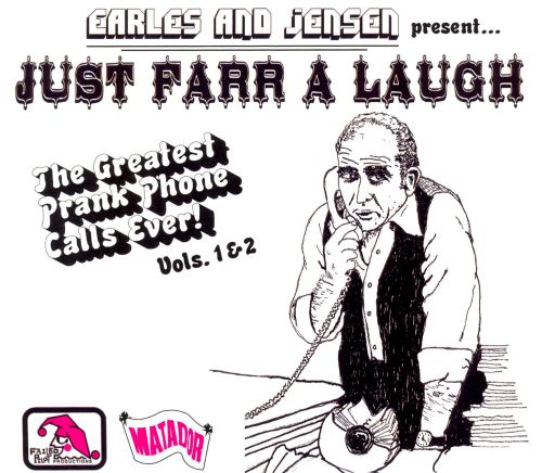 Just Farr a Laugh: The Greatest Prank Phone Call Ever! Vols. 1 & 2
