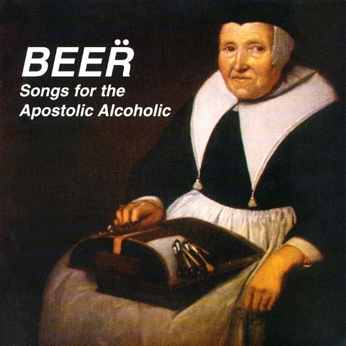 Songs for the Apostolic Alcoholic