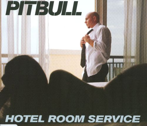 Pitbull Hotel Room Service Background Music
