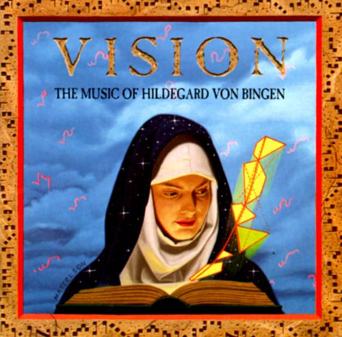 The Music of Hildegard Von Bingen