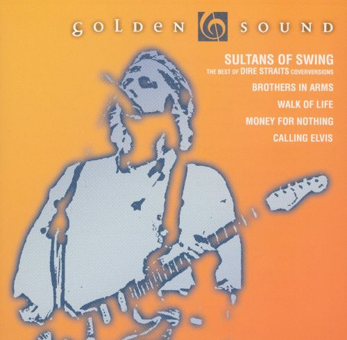 Sultans of Swing: The Best of Dire Straits Cover Versions