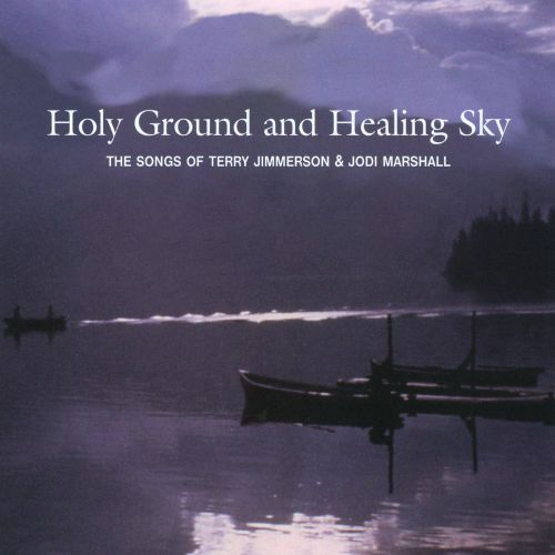 Holy Ground and Healing Sky