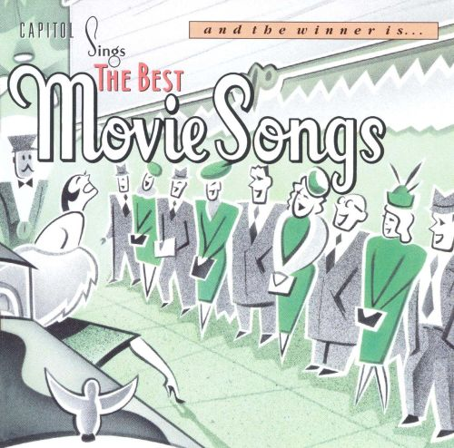 And the Winner Is...Capitol Sings the Best Movie Songs