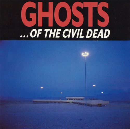 Ghosts...Of the Civil Dead