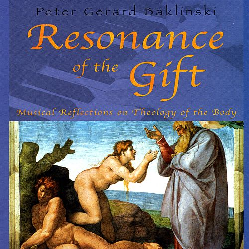 Resonance of the Gift: Musical Reflections on Theology of the Body