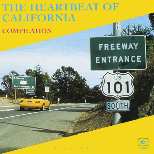 The Heartbeat of California: Compilation