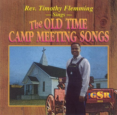 Sings the Old Time Camp Meeting Songs
