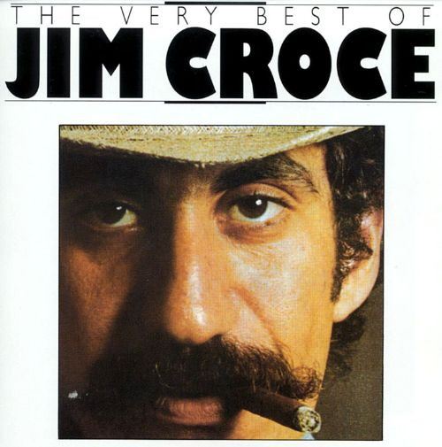 The Very Best of Jim Croce [BR]
