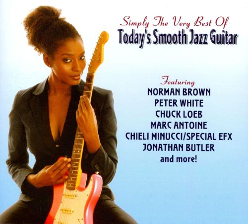 Simply the Very Best of Today's Smooth Jazz
