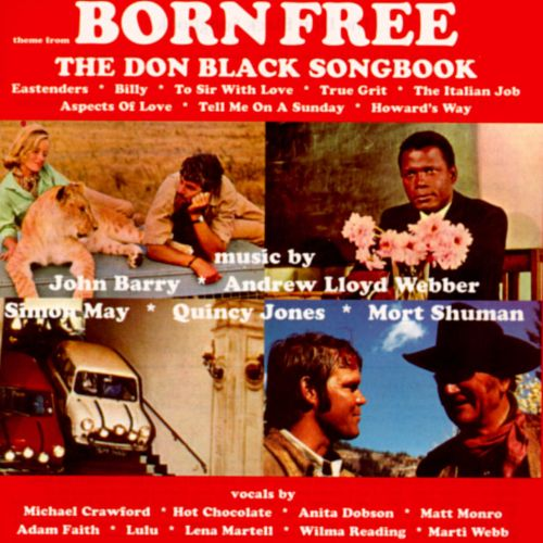 Born Free: The Don Black Songbook
