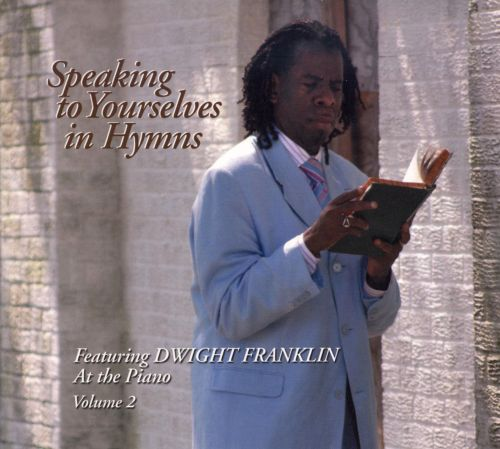 Speaking to Yourselves in Hymns