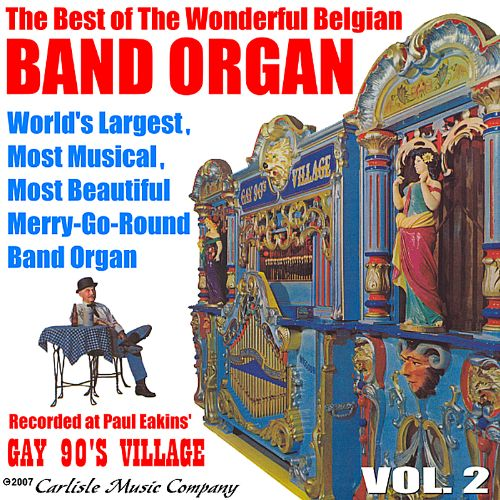 The Best of the Belgian Band Organ Vol. 2