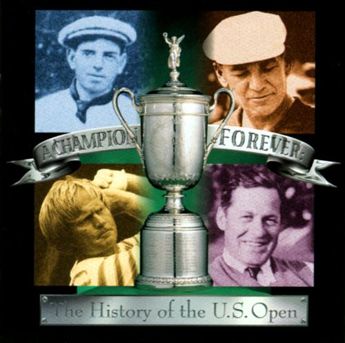 Champion Forever: The History of the U.S. Open