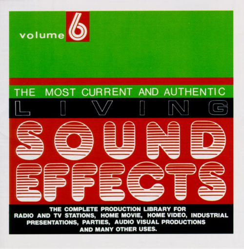 Living Sound Effects, Vol. 6
