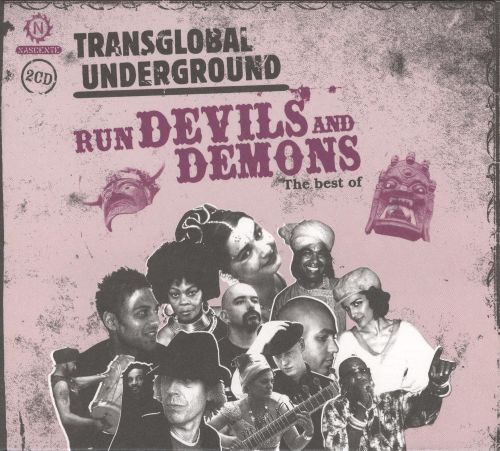 Run Devils and Demons: The Best of Transglobal Underground