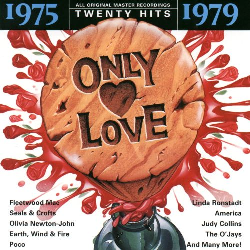 Only Love 1975-1979