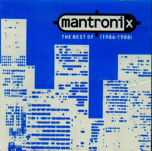 The Best of Mantronix (1986-1988)