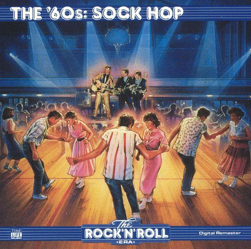 The Rock 'N' Roll Era: The '60s - Sock Hop