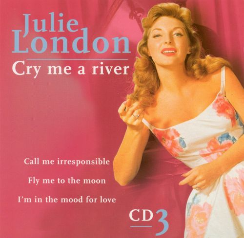 Cry Me a River [CD #3]