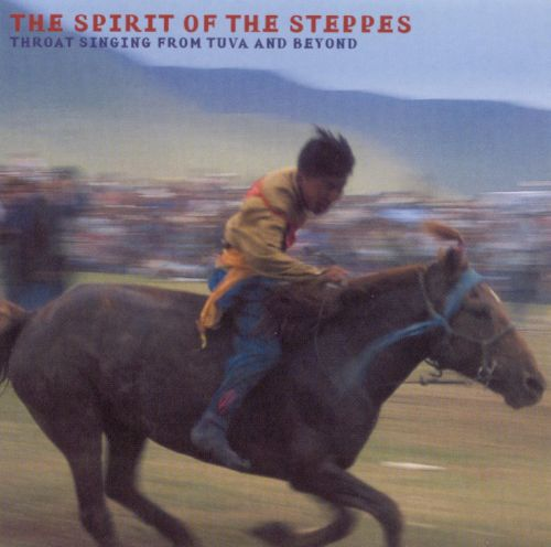 The Spirit of the Steppes