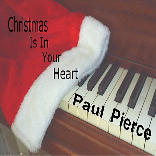 Christmas is in your heart paul pierce songs reviews