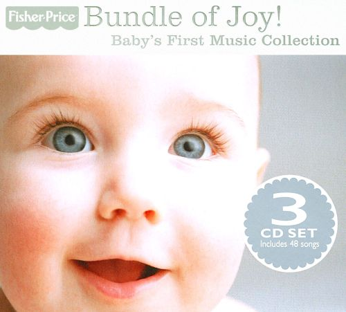 Bundle of Joy! Baby's First Music Collection