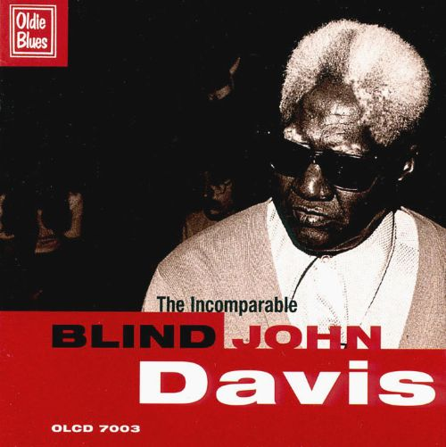 The Incomparable Blind John Davis