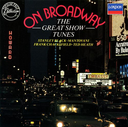On Broadway: The Great Show Tunes