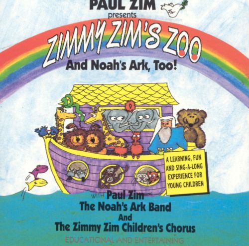Zimmy Zim's Zoo & Noah's Ark Too!