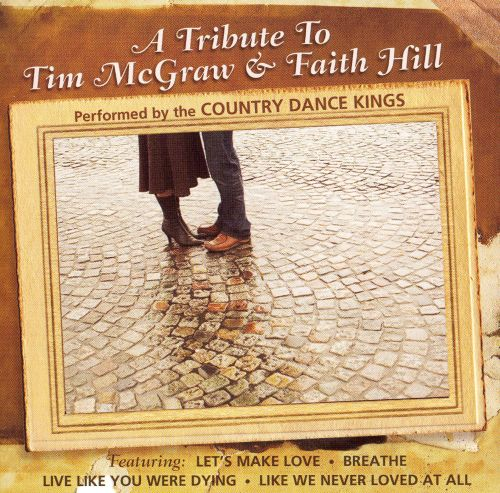 A Tribute to Tim McGraw & Faith Hill