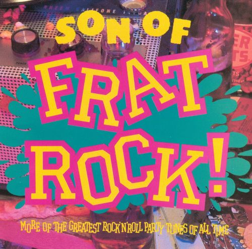Son of Frat Rock