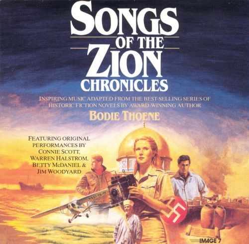 Songs of the Zion Chronicles