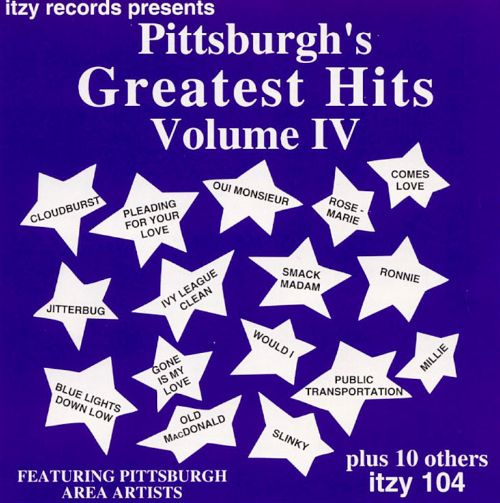 Pittsburgh's Greatest Hits, Vol. IV