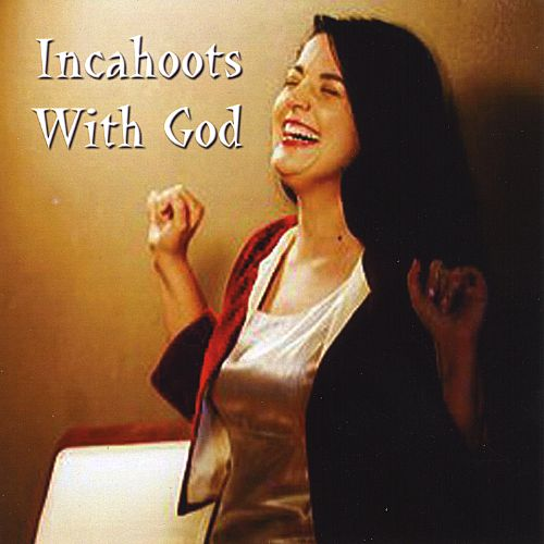 Incahoots with God