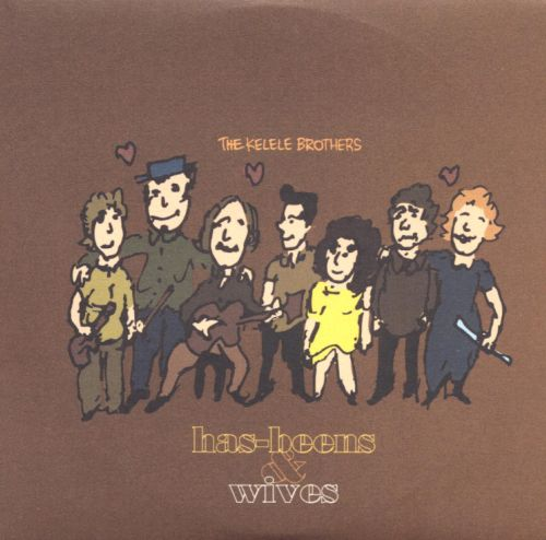 Has-Beens & Wives